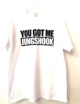 """""""You Got Me Jungshook """" T-shirt"""